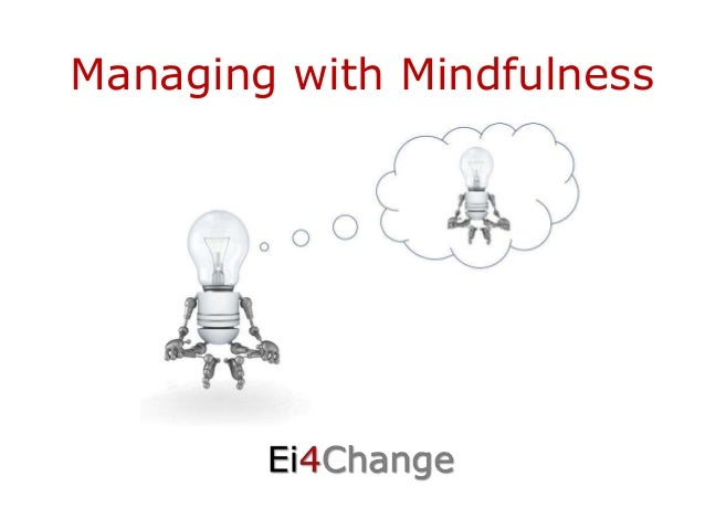 Managing with Mindfulness