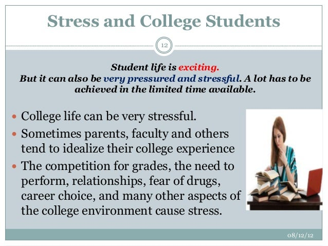 managing stress in college For many students, stress is part of the college experience the good news according to some, it doesn't have to be according to the 2015 national.