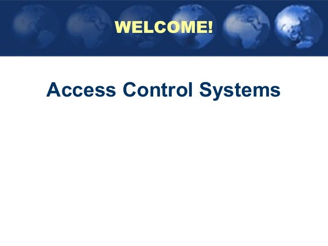 WELCOME!Access Control Systems