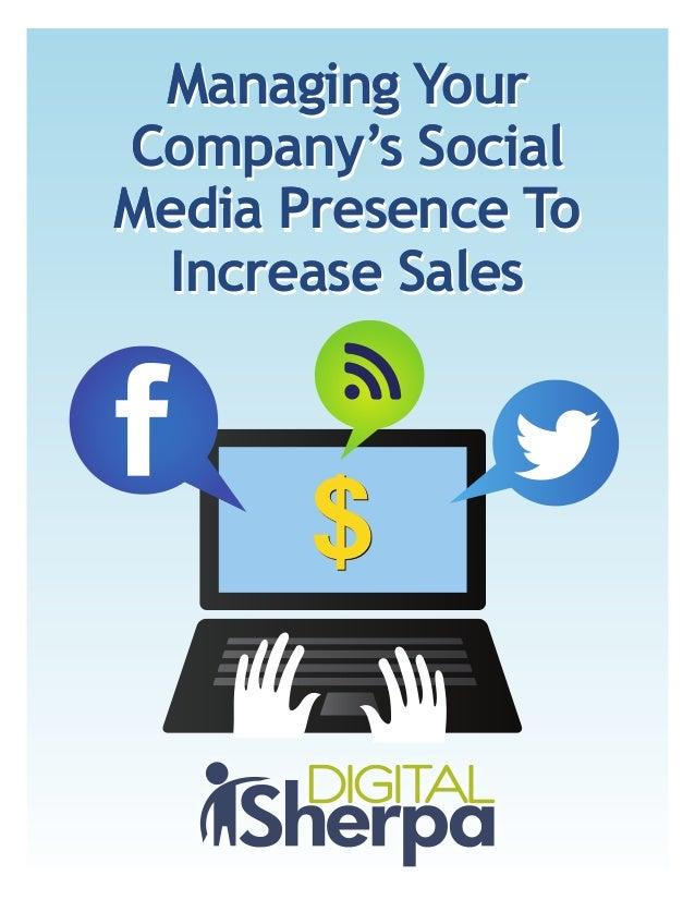 $$Managing YourCompany's SocialMedia Presence ToIncrease SalesManaging YourCompany's SocialMedia Presence ToIncrease Sales...
