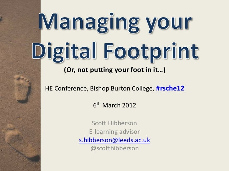 (Or, not putting your foot in it…)HE Conference, Bishop Burton College, #rsche12               6th March 2012             ...
