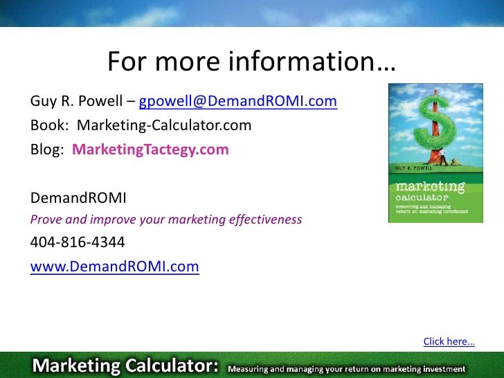 How to calculate the return on investment (ROI) of a marketing campaign