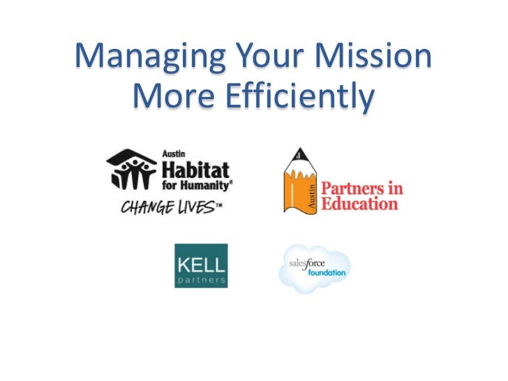 Managing Your Mission  More Efficiently