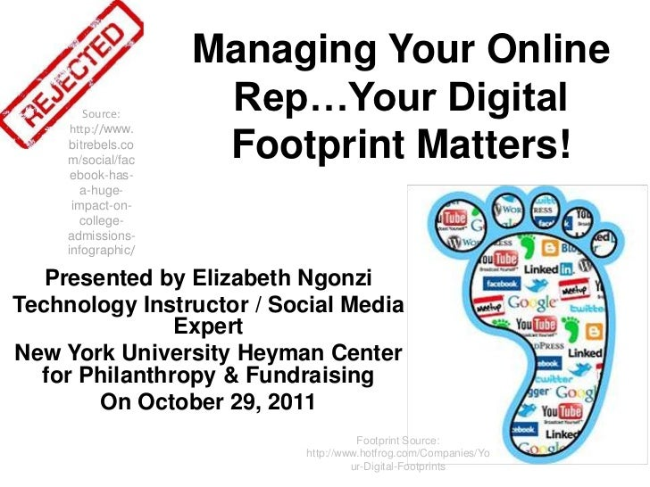 Managing Your Online        Source:                     Rep…Your Digital     http://www.     bitrebels.co     m/social/fac...