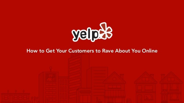How to Get Your Customers to Rave About You Online