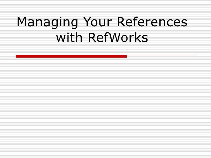 Managing Your References with RefWorks