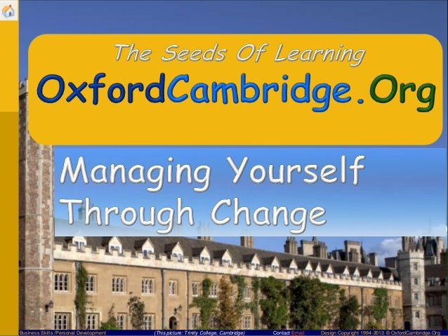 Business Skills /Personal Development  (This picture: Trinity College, Cambridge)  Contact Email  Design Copyright 1994-20...