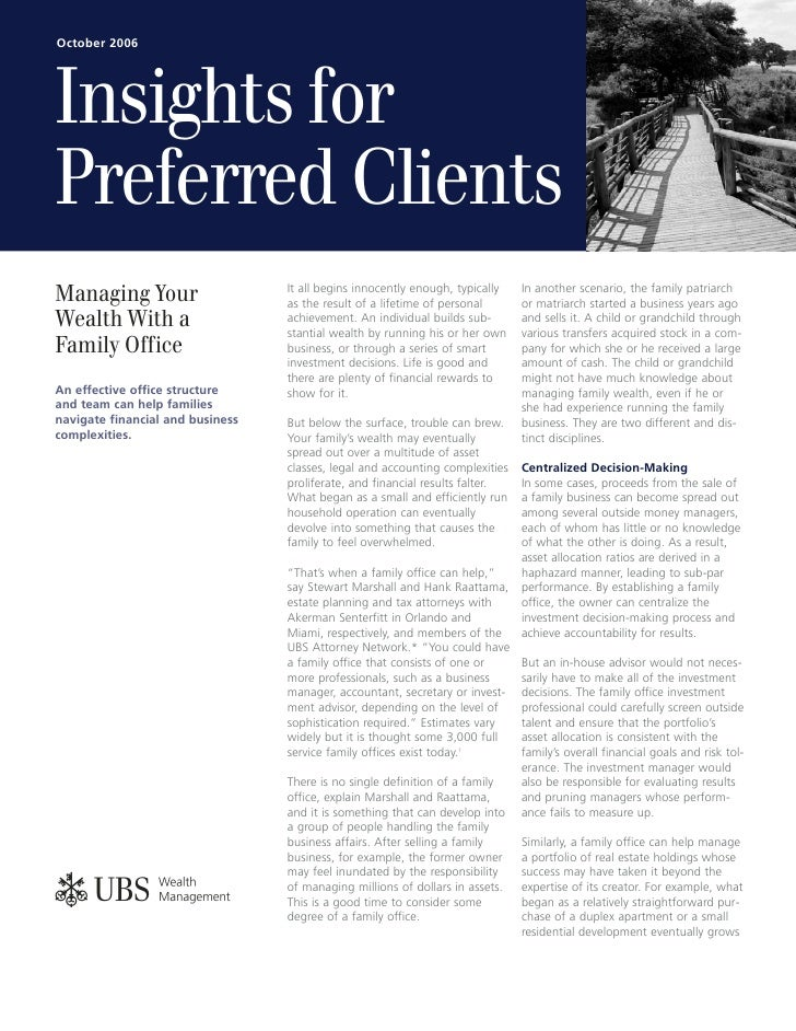 October 2006     Insights for Preferred Clients                                   It all begins innocently enough, typical...