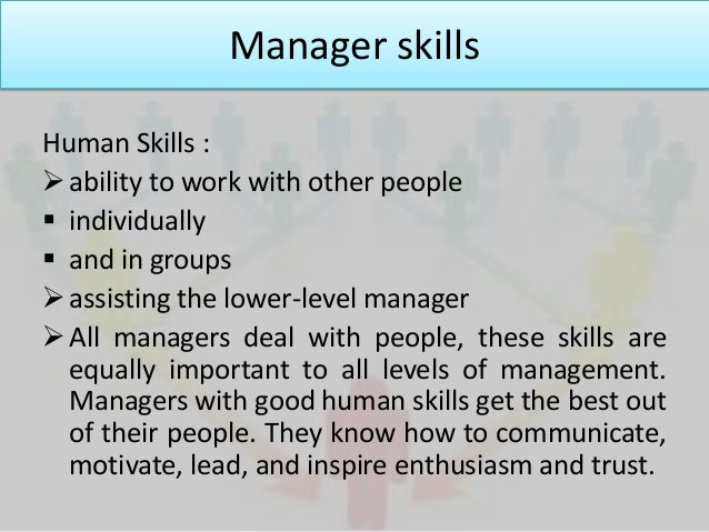 managerial skills and functions Managerial functions refer to the different roles and responsibilities of managers, who need certain skills to execute these functions small businesses, especially startup companies, may.