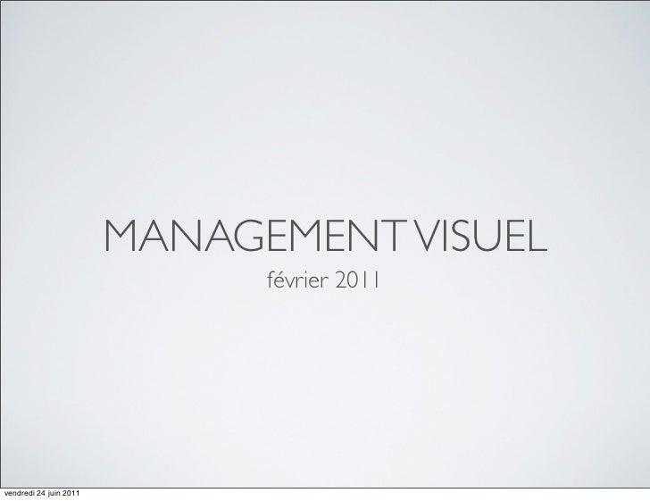 MANAGEMENT VISUEL                              février 2011vendredi 24 juin 2011