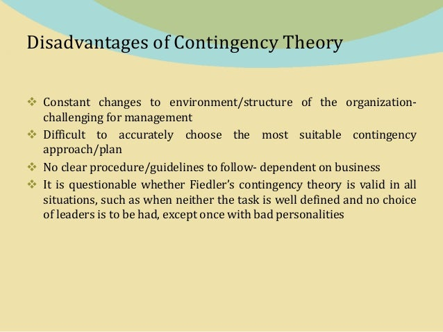 advantages of contingency approach to management