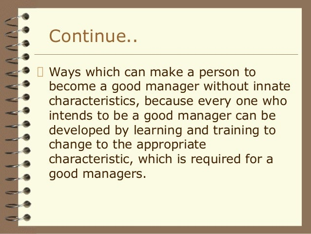 managers are not born they are made