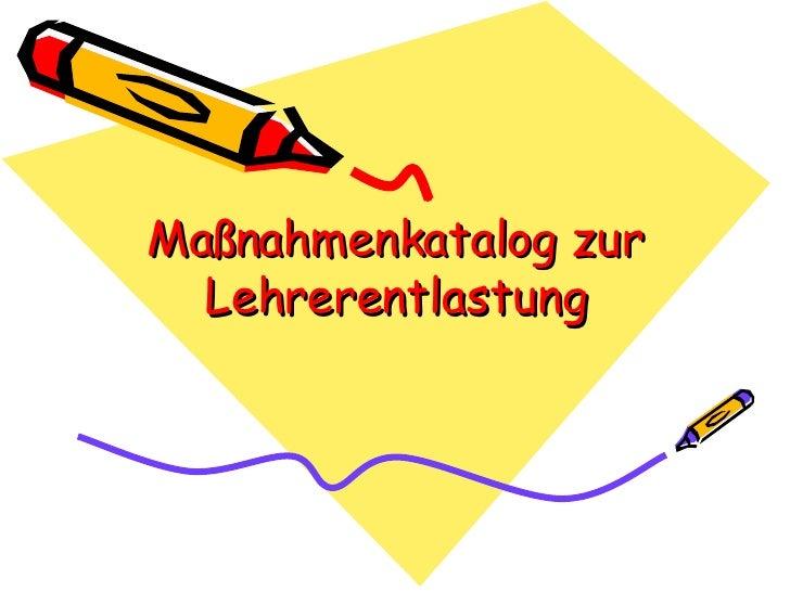 Maßnahmenkatalog zur Lehrerentlastung