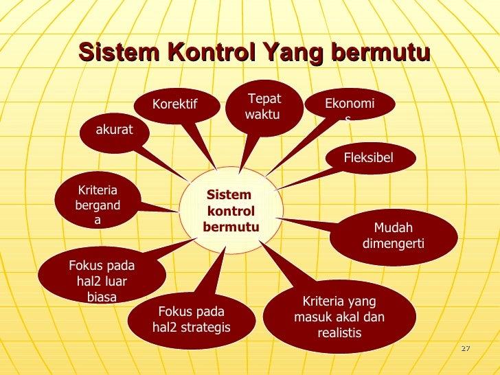 Sistem Kontrol Yang bermutu Sistem  kontrol bermutu akurat Kriteria berganda Fokus pada hal2 luar biasa Fokus pada hal2 st...