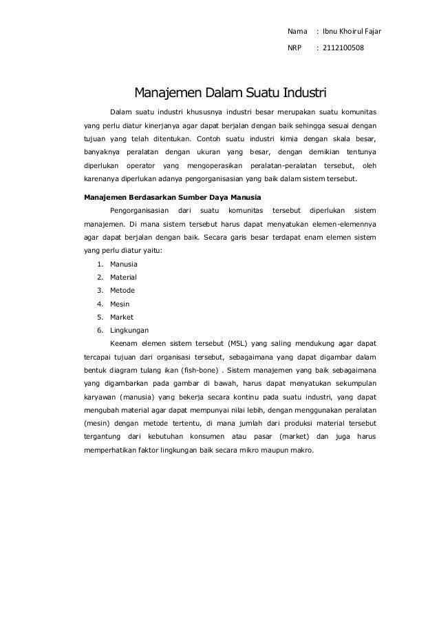 Nama : Ibnu Khoirul Fajar  NRP : 2112100508  Manajemen Dalam Suatu Industri  Dalam suatu industri khususnya industri besar...