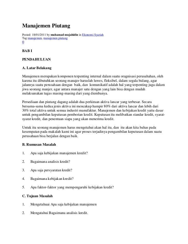"ManajemenPiutang<br />Posted: 18/01/2011 by muhamad mujahidin in Ekonomi Syariah Tag: HYPERLINK ""http://id.wordpress.com/..."