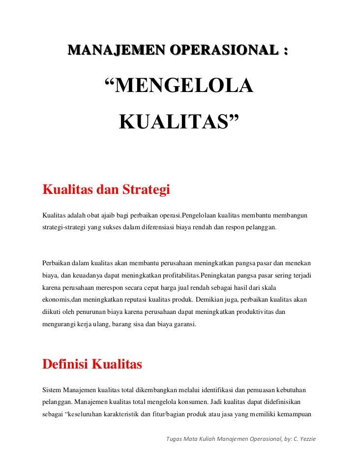"""MANAJEMEN OPERASIONAL :                     """"MENGELOLA                           KUALITAS""""Kualitas dan StrategiKualitas ad..."""