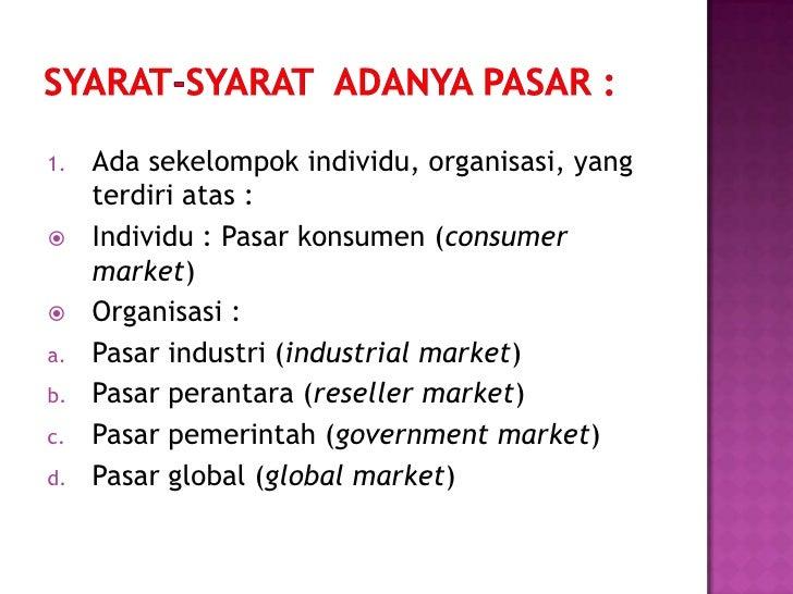 3.   Ada kebutuhan (needs) dan keinginan     (wants)4.   Mempunyai perhatian (interest) terhadap     produk5.   Potensial ...