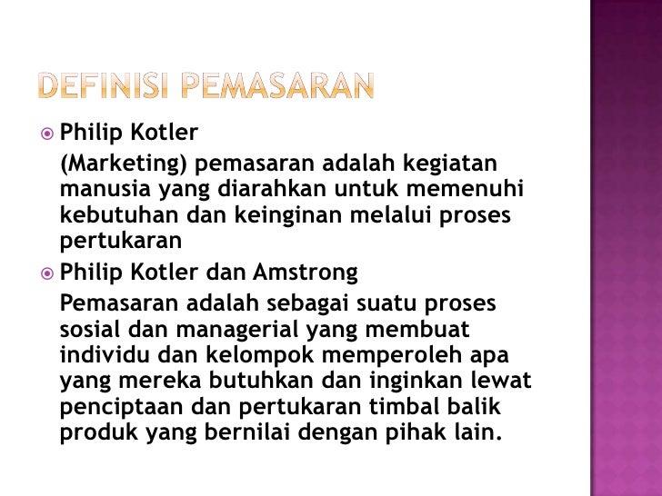  Pemasaran  adalah suatu sistem total dari  kegiatan bisnis yang dirancang untuk  merencanakan, menentukan harga,  promos...