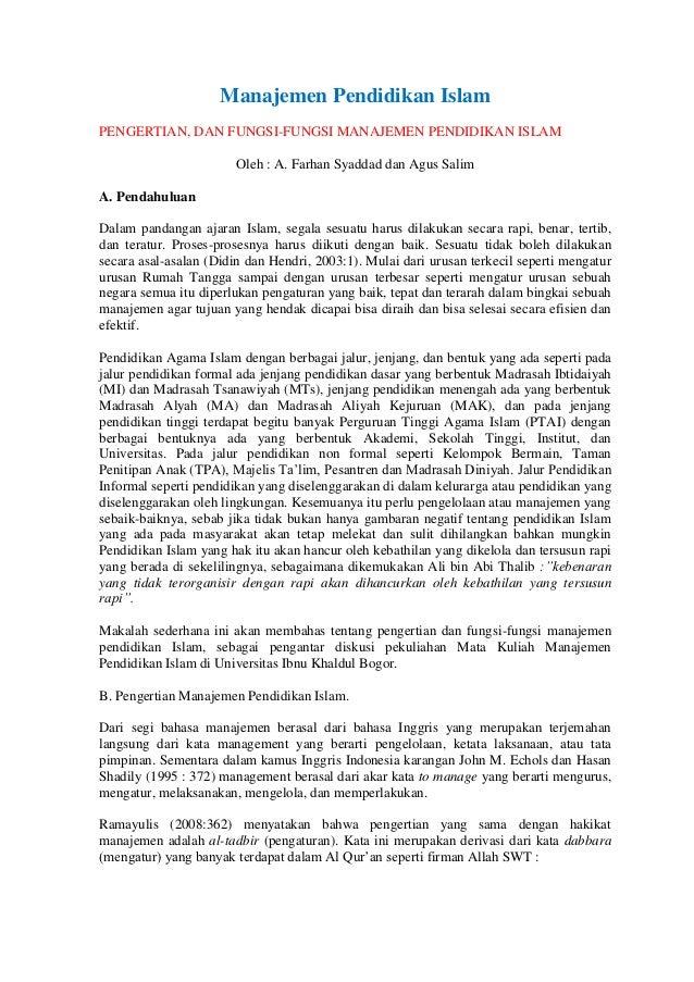 Manajemen Pendidikan IslamPENGERTIAN, DAN FUNGSI-FUNGSI MANAJEMEN PENDIDIKAN ISLAM                        Oleh : A. Farhan...