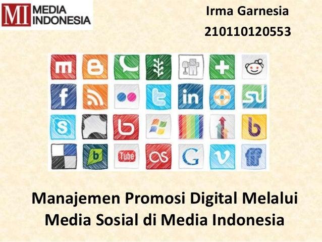 Manajemen Promosi Digital Melalui Media Sosial di Media Indonesia Irma Garnesia 210110120553