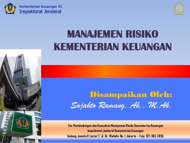 Kementerian Keuangan RI Inspektorat Jenderal Tim Pembimbingan dan Konsultasi Manajemen Risiko Kementerian Keuangan Inspekt...