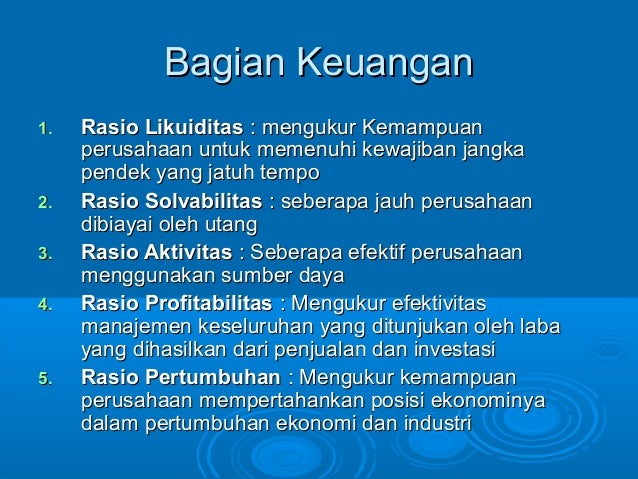 Bagian KeuanganBagian Keuangan 1.1. Rasio LikuiditasRasio Likuiditas : mengukur Kemampuan: mengukur Kemampuan perusahaan u...