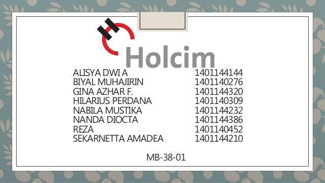 ALISYA DWI A 1401144144 BIYAL MUHAJIRIN 1401140276 GINA AZHAR F. 1401144320 HILARIUS PERDANA 1401140309 NABILA MUSTIKA 140...