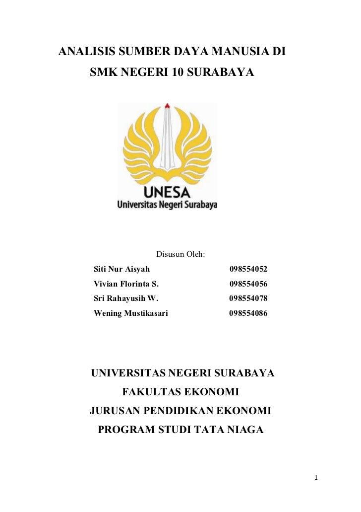 ANALISIS SUMBER DAYA MANUSIA DI    SMK NEGERI 10 SURABAYA                      Disusun Oleh:    Siti Nur Aisyah           ...
