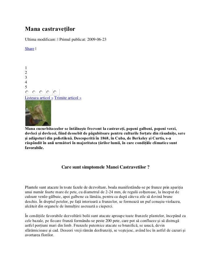 Mana castraveţilorUltima modificare: | Primul publicat: 2009-06-23Share |12345Listeaza articol » Trimite articol »Mana cuc...