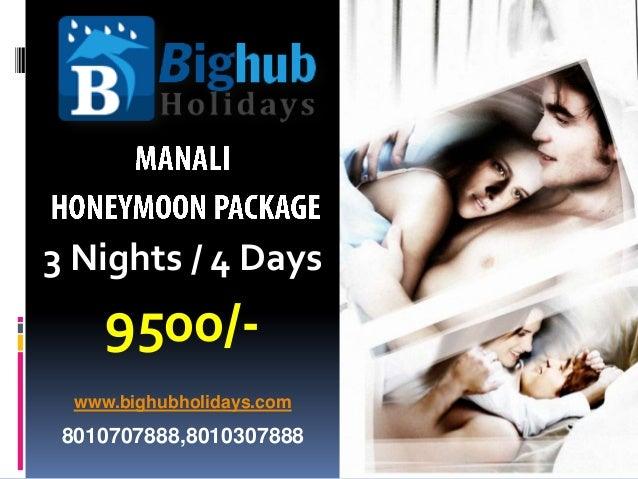 3 Nights / 4 Days  9500/www.bighubholidays.com  8010707888,8010307888