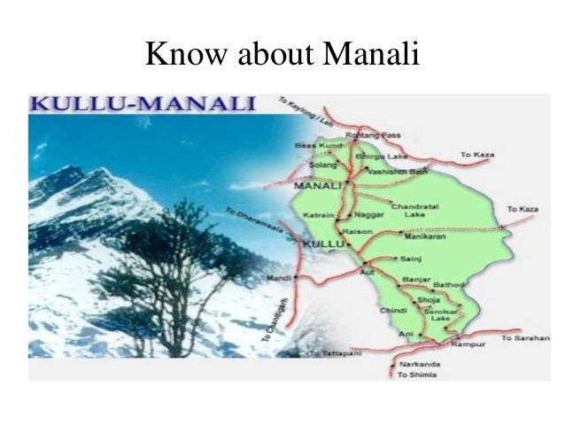 Know about Manali