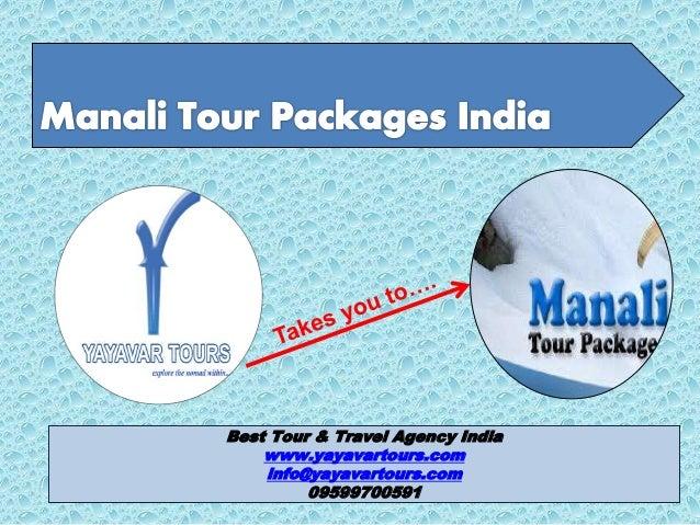 Best Tour & Travel Agency India www.yayavartours.com info@yayavartours.com 09599700591