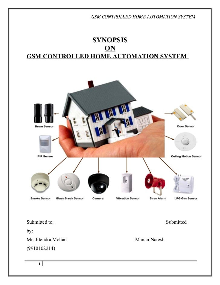 GSM CONTROLLED HOME AUTOMATION SYSTEM                     SYNOPSIS                        ONGSM CONTROLLED HOME AUTOMATION...