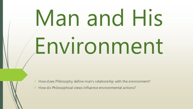 the relationship between man and his environment