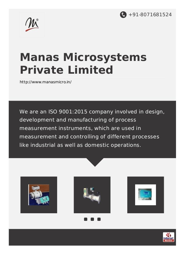+91-8071681524 Manas Microsystems Private Limited http://www.manasmicro.in/ We are an ISO 9001:2015 company involved in de...