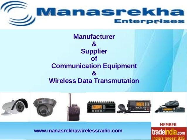 Manufacturer                  &               Supplier                  of     Communication Equipment                  & ...