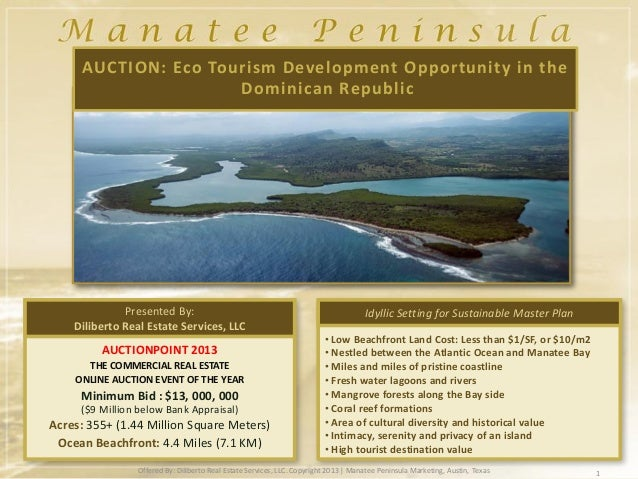 AUCTION: Eco Tourism Development Opportunity in the                     Dominican Republic              Presented By:     ...
