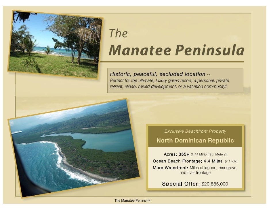 The Manatee Peninsula Historic, peaceful, secluded location -- Perfect for the ultimate, luxury green resort, a personal, ...