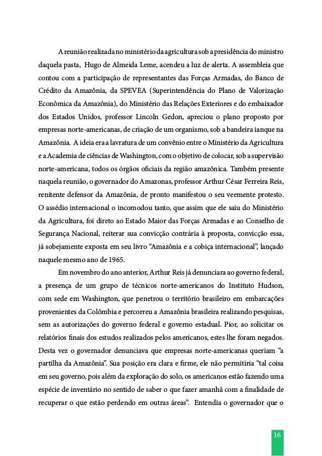 16  Areuniãorealizadanoministériodaagriculturasobapresidênciadoministro daquela pasta, Hugo de Almeida Leme, acendeu a lu...