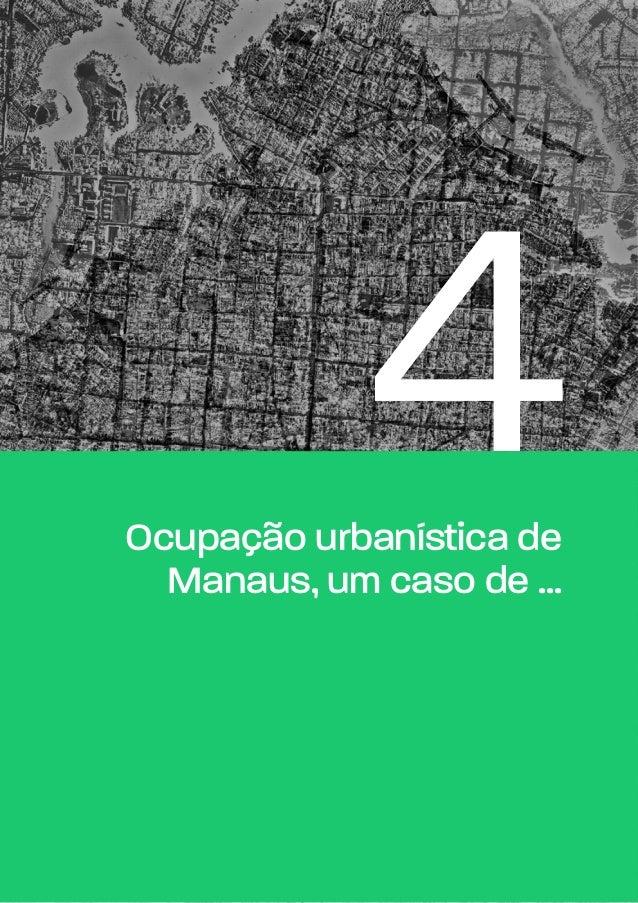 4Ocupação urbanística de Manaus, um caso de ...