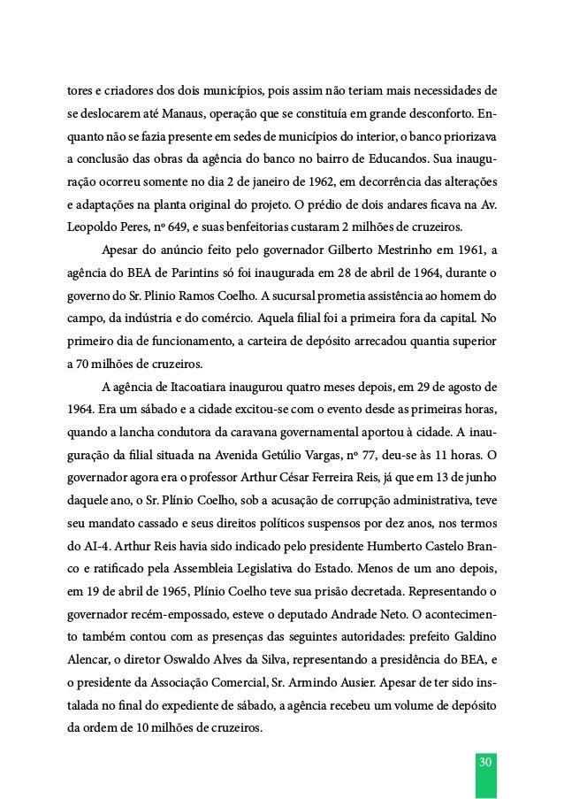 30 tores e criadores dos dois municípios, pois assim não teriam mais necessidades de se deslocarem até Manaus, operação qu...