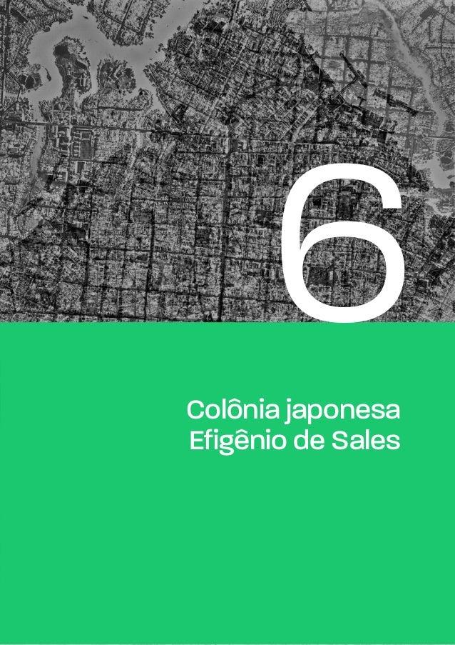 A 6Colônia japonesa Efigênio de Sales