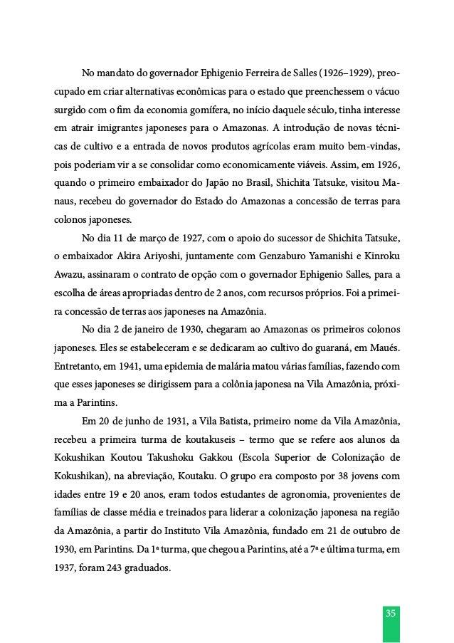 35  No mandato do governador Ephigenio Ferreira de Salles (1926–1929), preo- cupado em criar alternativas econômicas para...