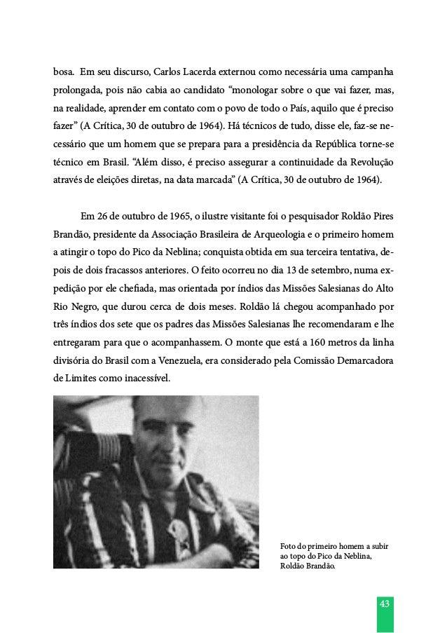 """43 bosa. Em seu discurso, Carlos Lacerda externou como necessária uma campanha prolongada, pois não cabia ao candidato """"mo..."""