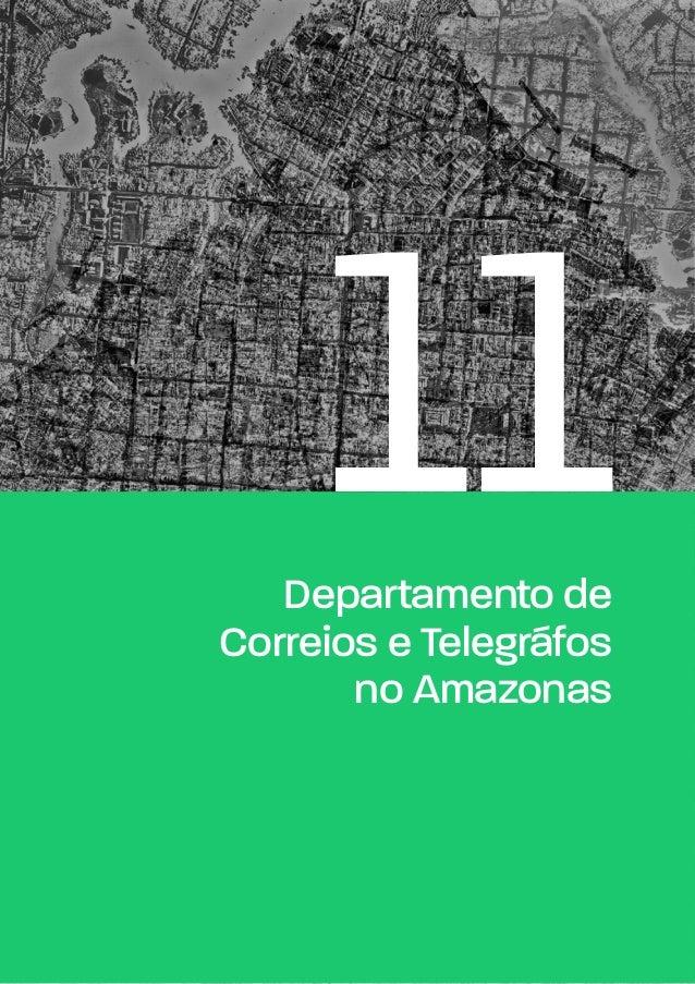 11Departamento de Correios e Telegráfos no Amazonas