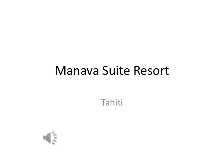 Manava Suite Resort<br />Tahiti<br />