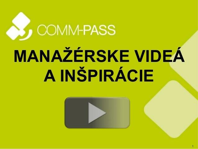 1  MANAŽÉRSKE VIDEÁ  A INŠPIRÁCIE