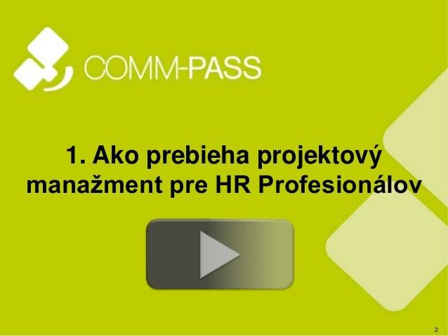 Manazerske videa COMM-PASS Slide 2