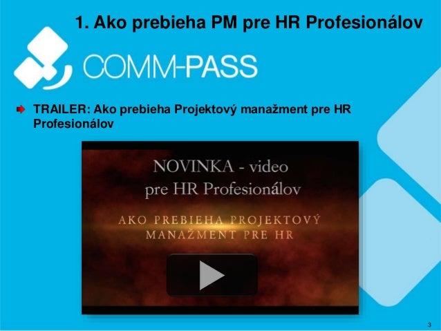Manazerske videa COMM-PASS Slide 3